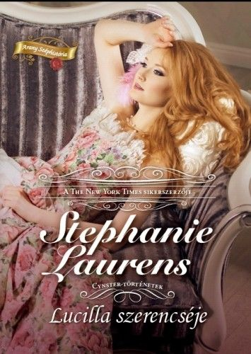 Lucilla szerencséje - Stephanie Laurens |