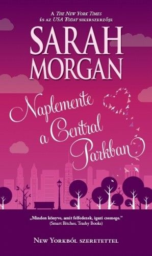 Sarah  Morgan - Naplemente a Central parkban