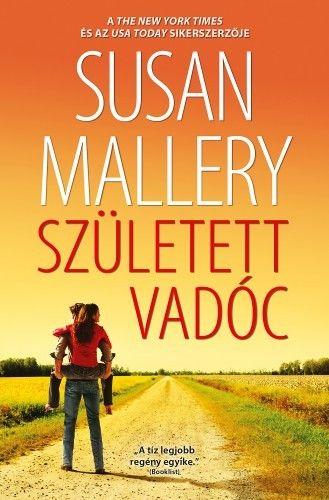 Született vadóc - Susan Mallery pdf epub