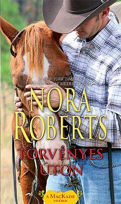 Törvényes úton - Nora Roberts pdf epub