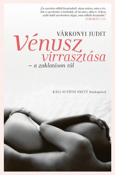Vénusz virrasztása - A zaklatáson túl