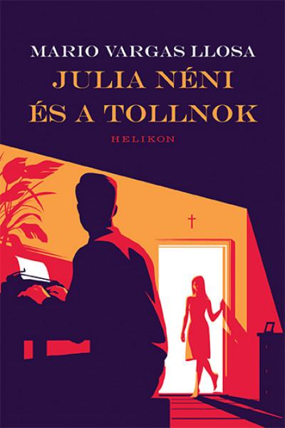 Julia néni és a tollnok
