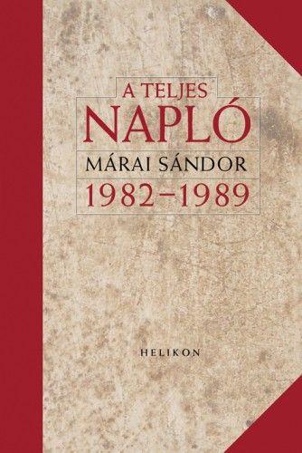 A teljes napló 1982-1989