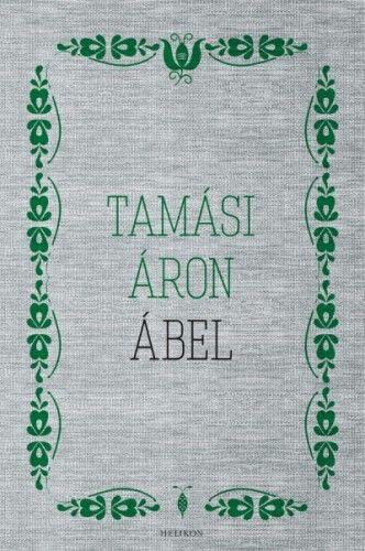 Ábel - Tamási Áron pdf epub