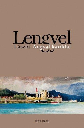 Angyal kardal - Lengyel László |