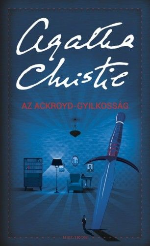 Az Ackroyd-gyilkosság - Agatha Christie |
