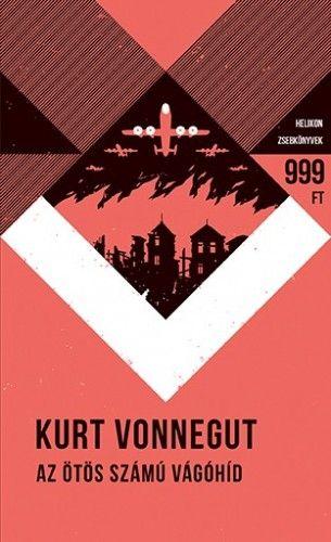 Az ötös számú vágóhíd - Helikon Zsebkönyvek 49. - Kurt Vonnegut pdf epub