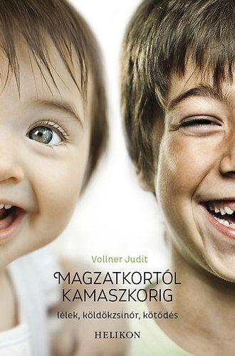 Magzatkortól kamaszkorig - Vollner Judit pdf epub