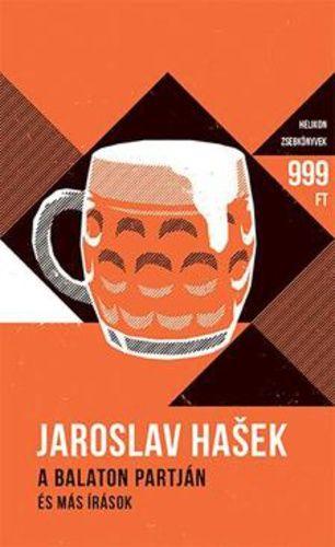 A Balaton partján - és más írások - Jaroslav Hasek |