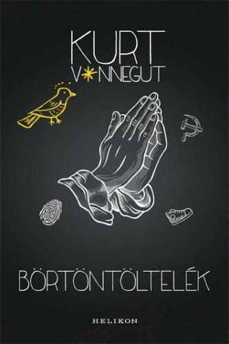 Börtöntöltelék - Kurt Vonnegut |