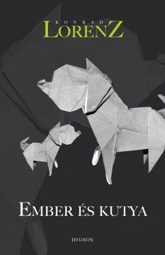 Ember és kutya - Konrad Lorenz pdf epub