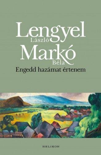 Engedd hazámat értenem - Lengyel László pdf epub