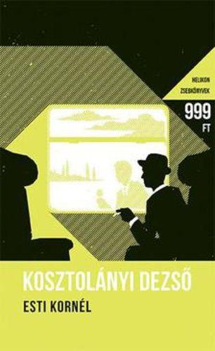 Esti Kornél - Kosztolányi Dezső pdf epub