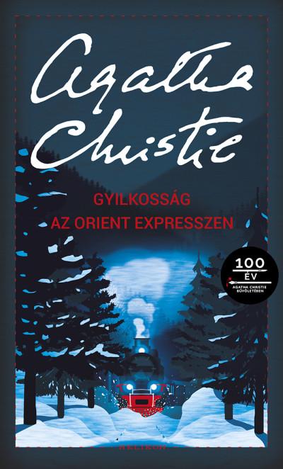 Gyilkosság az Orient expresszen - Agatha Christie |
