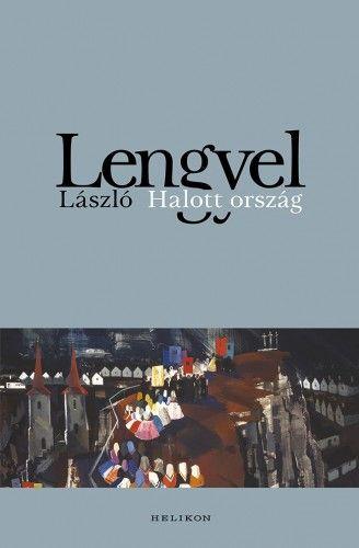 Halott ország - Lengyel László pdf epub