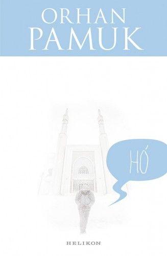 Hó - Orhan Pamuk |