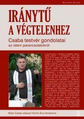 Iránytű a Végtelenhez - Böjte Csaba pdf epub