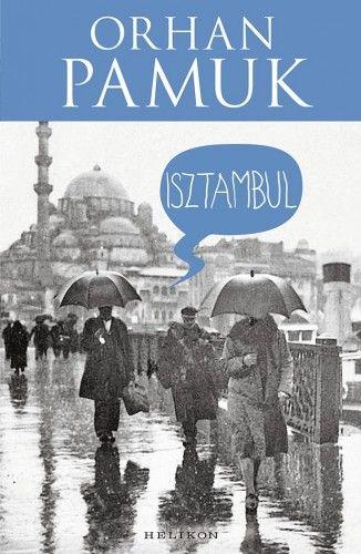 Isztambul - Orhan Pamuk |