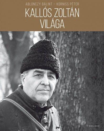 Kallós Zoltán világa - Korniss Péter pdf epub