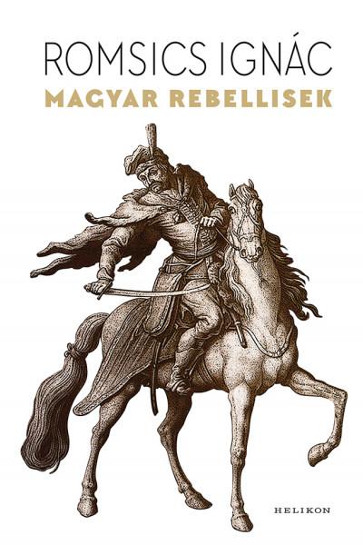 Magyar rebellisek