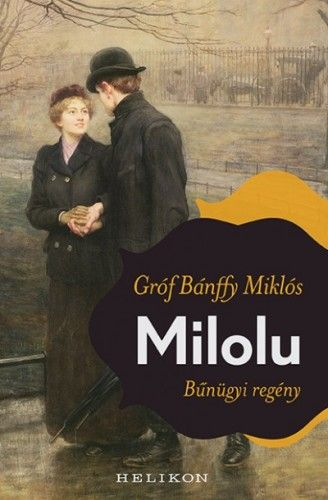 Milolu - Bánffy Miklós |