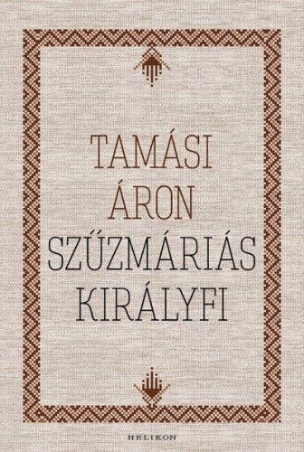 Szűzmáriás királyfi - Tamási Áron pdf epub