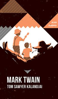 Tom Sawyer kalandjai - Helikon zsebkönyvek 82.