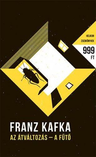 Az átváltozás - A fűtő - Franz Kafka pdf epub