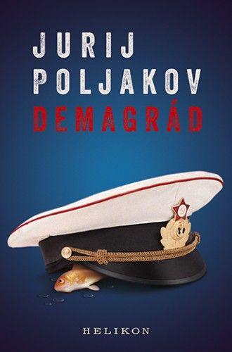 Demagrád - Jurij Poljakov pdf epub