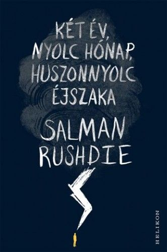 Két év, nyolc hónap, huszonnyolc éjszaka - Salman Rushdie pdf epub