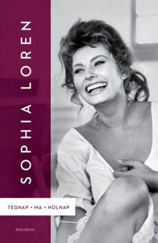 Tegnap, ma, holnap - Sophia Loren |