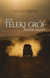 Egy Teleki gróf Afrikában