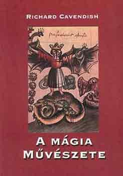 A mágia művészete - Richard Cavendish pdf epub