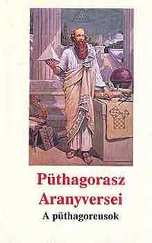 Püthagorasz Aranyversei - A püthagoreusok
