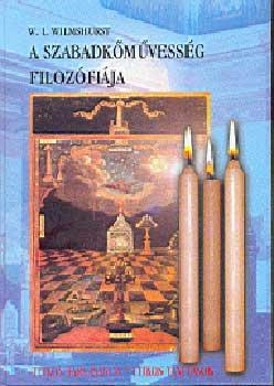 A szabadkőművesség filozófiája - W. L. Wilmshurst pdf epub