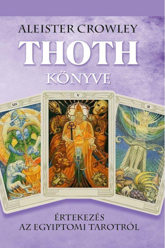 Thoth könyve - Aleister Crowley pdf epub
