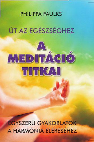 A meditáció titkai
