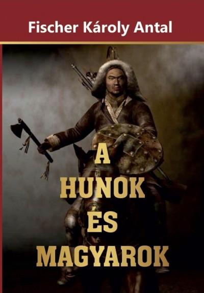 A Hunok és Magyarok