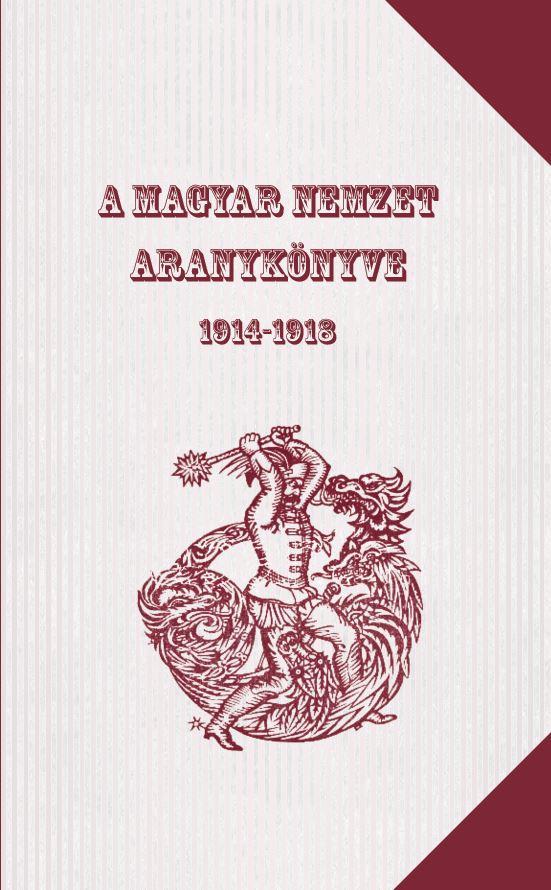 A magyar nemzet aranykönyve 1914-1918 -  pdf epub