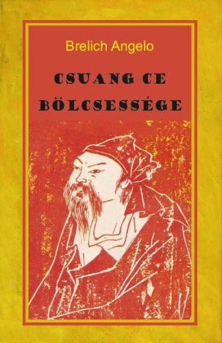 Csuang Ce bölcsessége