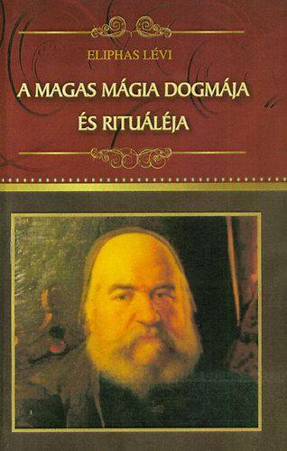 A magas mágia dogmája és rituáléja - Eliphas Lévi pdf epub