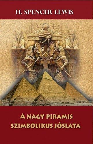 A nagy piramis szimbolikus jóslata