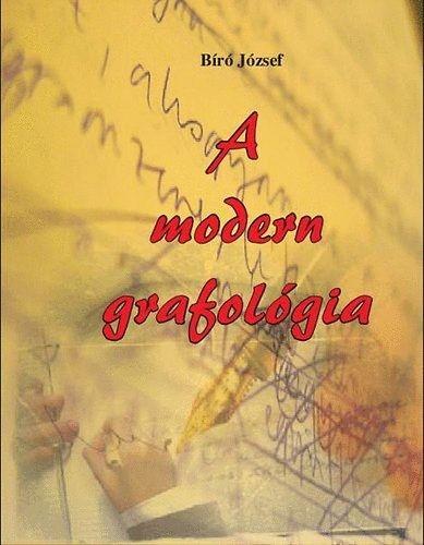 A modern grafológia - Bíró József |