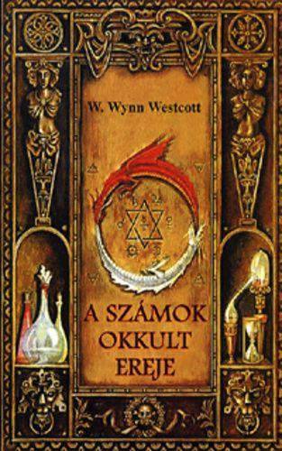 A számok okkult ereje - W. Wynn Westcott pdf epub