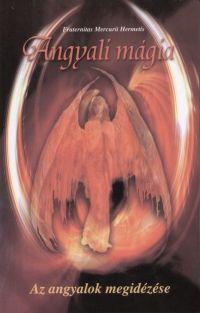 Angyali mágia - Fraternitas Mercurii Hermetis pdf epub