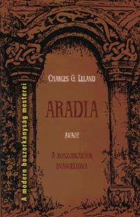 Aradia, avagy A boszorkányok evangéliuma