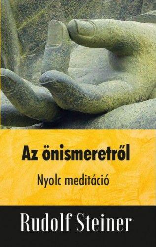 Az önismeretről - Nyolc meditáció