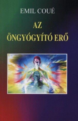 Az öngyógyító erő - Emil Coué pdf epub