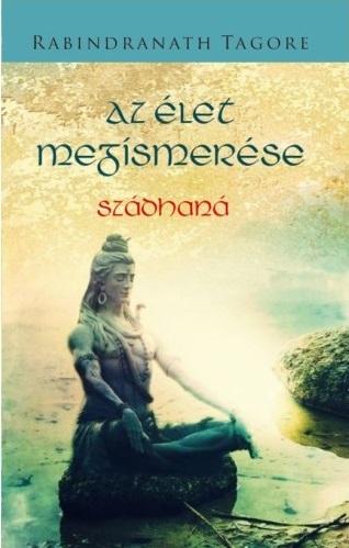 Az élet megismerése - Rabindranath Tagore pdf epub