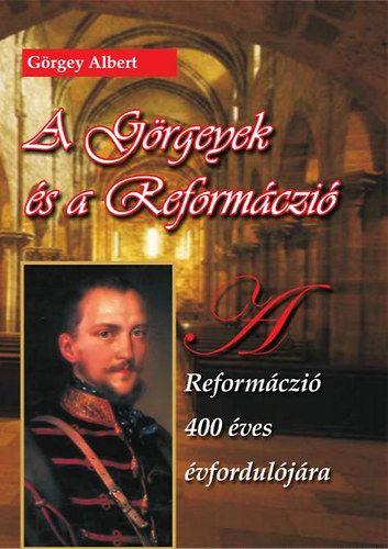 A Görgeyek és a Reformáczió - Görgey Albert pdf epub